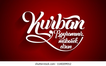 Kurban bayramininiz mubarek olsun. Translation from turkish: Happy Feast of the Sacrifice.