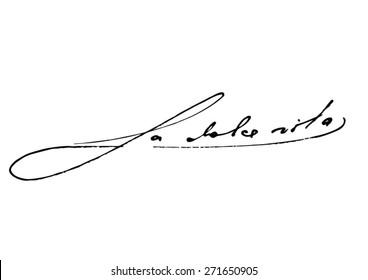 La dolce vita (the good life) handwritten phrase
