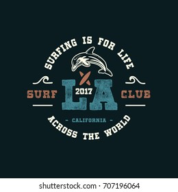 LA SURF CLUB.  Handmade dolphin retro style. Design fashion apparel print. T shirt graphic vintage grunge vector illustration badge label logo template.