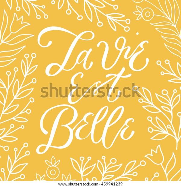 La Vie Est Belle Life Beautiful Stock Vector Royalty Free