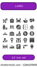 label icon set. 25 filled label icons. Simple modern icons about  - Bee, Ribbon, Crab, Tea, Reward, Syrup, Wc, Vynil, Border, Iceberg, Mountain, Case, Vinyl, Badge, Reporter