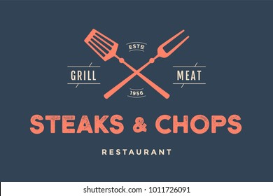Label of restaurant with grill symbols, text Steaks Chops, Grill, Meat, Restaurant. Brand graphic template for meat business or design - menu, poster, banner, label. Vector Illustration