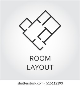 Label of room layout. Architectural schematic floor plan of the apartment. Simple black icon. Logo drawn in outline style. Black linear pictograph for your design needs. Vector contour graphics