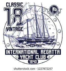 Label with ship, letters with anchor, classic sail print. Sailboat draw with yacht flags an other adventure on regatta. Sport embroidery for man, patch for t-shirt for boys. Vector illustration.