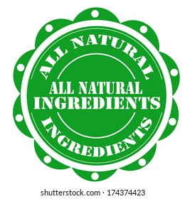 Label with text All Natural Ingredients,vector illustration