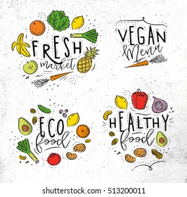Labels eco style decorated by fruits and vegetables lettering fresh market, vegan menu, healthy food drawing with coal and color on dirty paper background