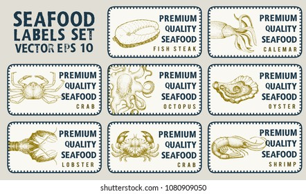 Labels with seafood. Set templates price tags for shops and markets of organic food. Vector illustration art. Vintage. Hand drawn nature objects.