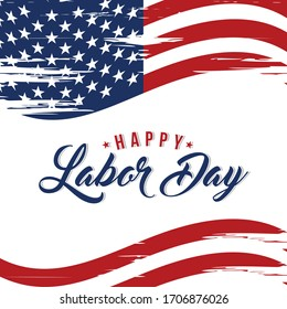 Labor Day greeting card with brush stroke background in United States national flag colors and hand lettering text Happy Labor Day. Vector illustration.