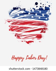 Labor day - holiday in United States of America. Abstract grunge watercolor flag in grunge heart shape. Template for holiday banner, invitation, flyer, etc.