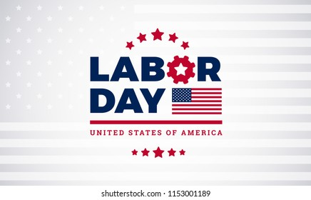 Labor Day lettering USA background vector illustration for strong men. Labor Day celebration banner with USA flag and text - Labor Day United States of America