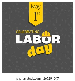 Labor Day logo Poster, banner, brochure or flyer design with stylish text 1st May Happy Labor Day on Green background with yellow and white typography creative artwork