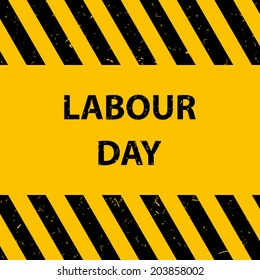 labor day on warning signs with grunge pattern background (vector)