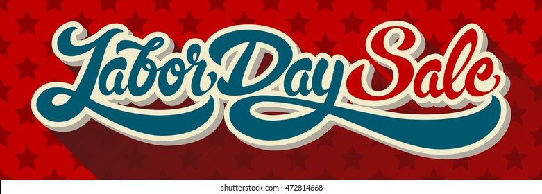 Labor Day Sale hand drawn lettering on background of pattern with stars. Vector illustration.