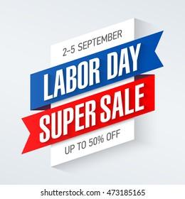 Labor Day Super Sale special offer poster, banner background, big weekend sale. Vector illustration.