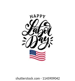 Labor Day, vector hand lettering. National american holiday illustration with USA flag. Greeting or invitation card, festive poster or banner.