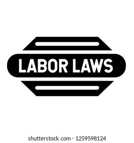 labor laws stamp on white background. Sticker or label.