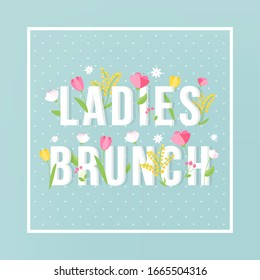 Ladies Brunch Floral Typography Vector Sign on Soft Turquoise Background