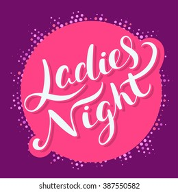 Ladies night banner.