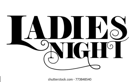 Ladies night text design, curvy lettering