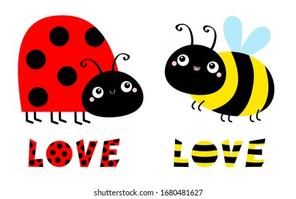 Lady bug ladybird bee bumblebee insect icon set. Side view. Cute cartoon kawaii funny baby character. Big eyes. Word Love. Happy Valentines Day. Flat design. White background. Vector illustration