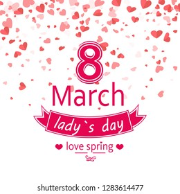 Ladys day festive card of 8 March decorated by heart. Love spring, pink postcard to women with colorful congratulation or invitation text vector, lettering