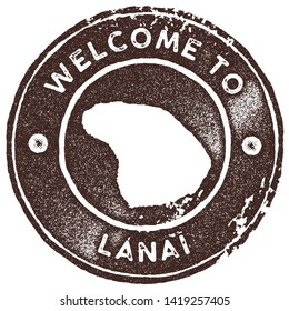 Lanai map vintage brown stamp. Retro style handmade island label, badge or element for travel souvenirs. Vector illustration.