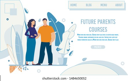 Landing Page Advertising Future Parents Courses. Man and Woman in Baby Anticipation. Cartoon Married Couple Waiting for Childbirth. Training Class for Happy Parenthood. Vector Flat Illustration