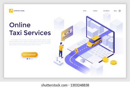 Landing page with giant laptop, taxicab riding along road to man holding smartphone and place for text. Isometric vector illustration for online taxi service application for mobile phone and computer.