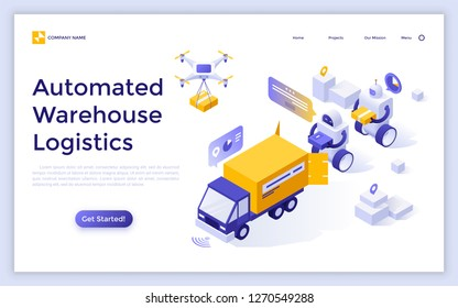 Landing page with robots loading boxes in delivery truck and flying quadcopter drone. Concept of automated warehouse logistics, robotic fulfillment system. Modern isometric vector illustration.