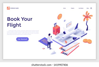 Landing page template with man standing in front of giant smartphone and buying tickets for travel by aircraft. Modern isometric vector illustration for airline flight booking service advertisement.
