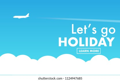 """Landscape view of clear blue sky above the cloud level can see the white airplane flying above and copy space for text """"Let's go HOLIDAY"""" for wallpaper, advertise,internet banner,background"""