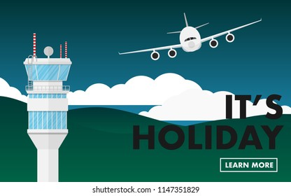 """Landscape view of plane(airplane) flying with air traffic control (ATC) tower and copy space for text """"it's holiday"""""""