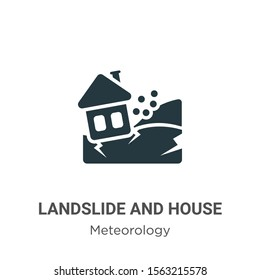 Landslide and house vector icon on white background. Flat vector landslide and house icon symbol sign from modern meteorology collection for mobile concept and web apps design.