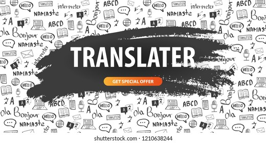 Language Translator banner with hand-draw doodle on the background. Concept of translating agency and interpreting