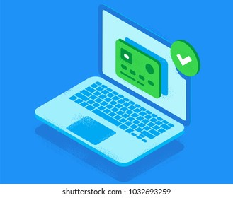 Laptop approved your card. Approved payment. Isometric illustration.