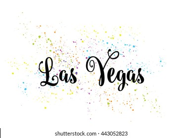 Las Vegas City typography lettering design. Hand drawn brush calligraphy, text for greeting card, t-shirt, post card, poster. Isolated vector illustration.