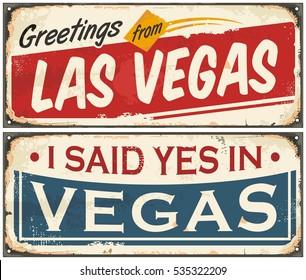 Las Vegas retro tin sign design set on old rusty background. Greetings from Las Vegas.