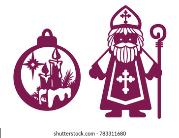 Laser cut template. Set of christmas laser cutting baubles. Saint Nicholas with mitre and staff on white and christmas ball. Vector illustration. Wood, metal engraving.