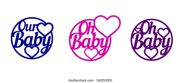 Laser cut vector words Our Baby with hearts