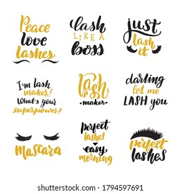 Lashes lettering quotes set. Inspirational handwritten brush lettering. Vector calligraphy stock illustration isolated on white. Typography for banners, badges, postcard, t-shirt, prints.
