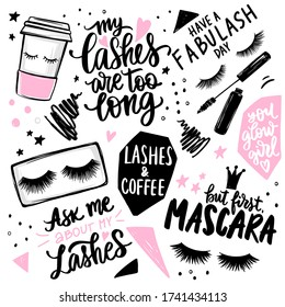 Lashes, mascara, makeup, cosmetic, coffee - set with closed eyes, lettering calligraphy quotes or phrases. Stylish and fashion vector sayings for decorative cards, beauty salon, artists, stickers.