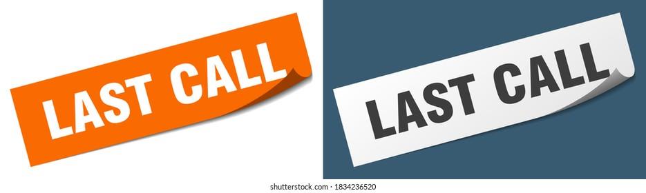 last call paper peeler sign set. last call sticker