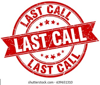 last call round grunge ribbon stamp