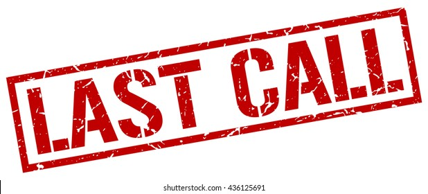 last call stamp.stamp.sign.last.call.
