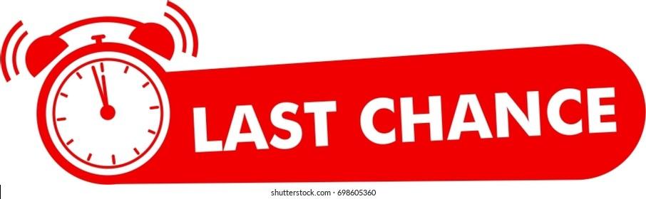 last chance button with promotion text, red button last minute, alarm clock icon, special offer symbol