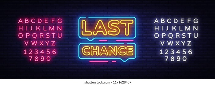 Last Chance Neon Text Vector. Last Chance neon sign, design template, modern trend design, night neon signboard, night bright advertising, light banner, light art. Vector. Editing text neon sign
