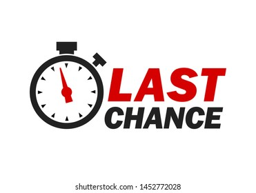 Last chance sign with promotion text, last minute, alarm clock icon, special offer symbol. Vector illustration