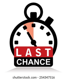 last chance sign with stopwatch