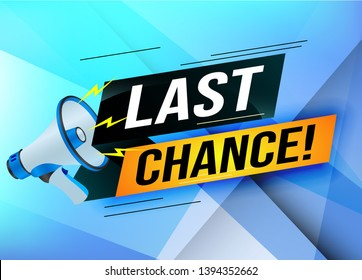 Last chance words shot megaphone Banner design template for marketing. Last chance promotion or retail. background banner modern graphic design for store shop, online store, website, landing page