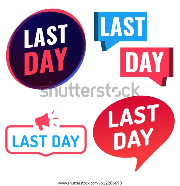Last Day Badge Icon Logo Set Stock Vector (Royalty Free